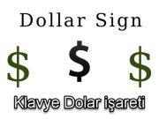 Klavye Dolar işareti yazma